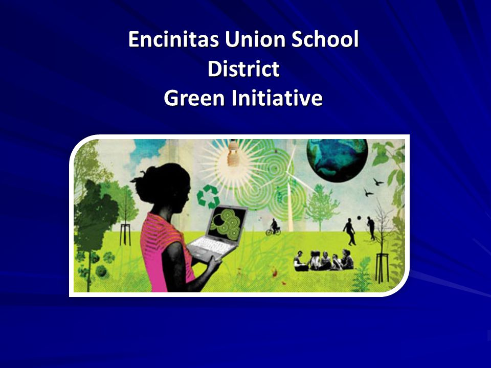 Encinitas Union School District Green Initiative