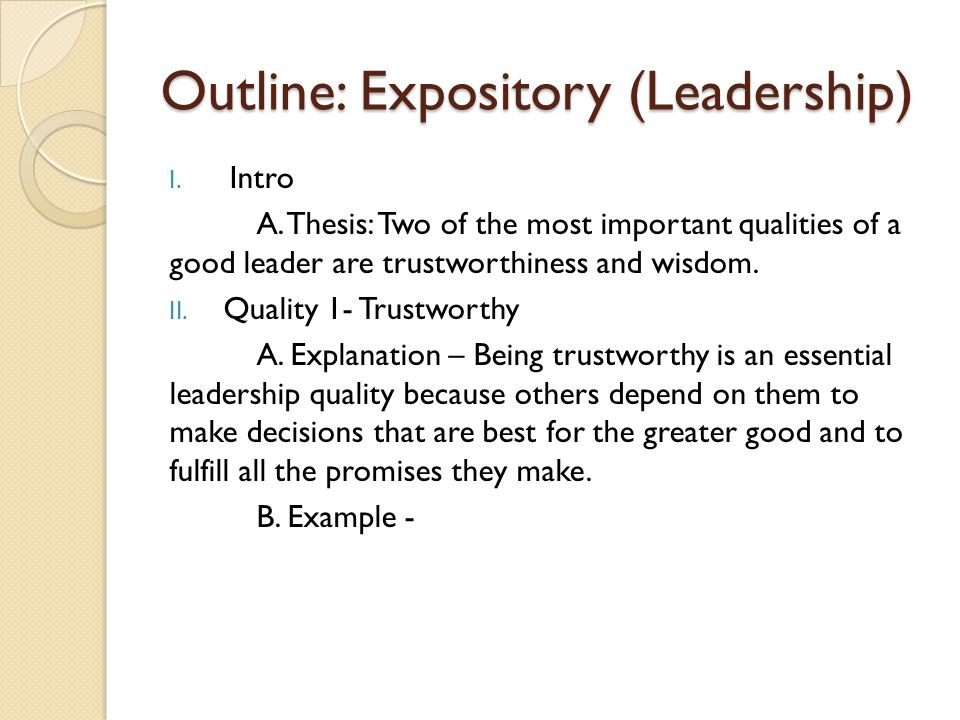 Outline: Expository (Leadership) (cont.) III.Quality 2 – Wisdom A.