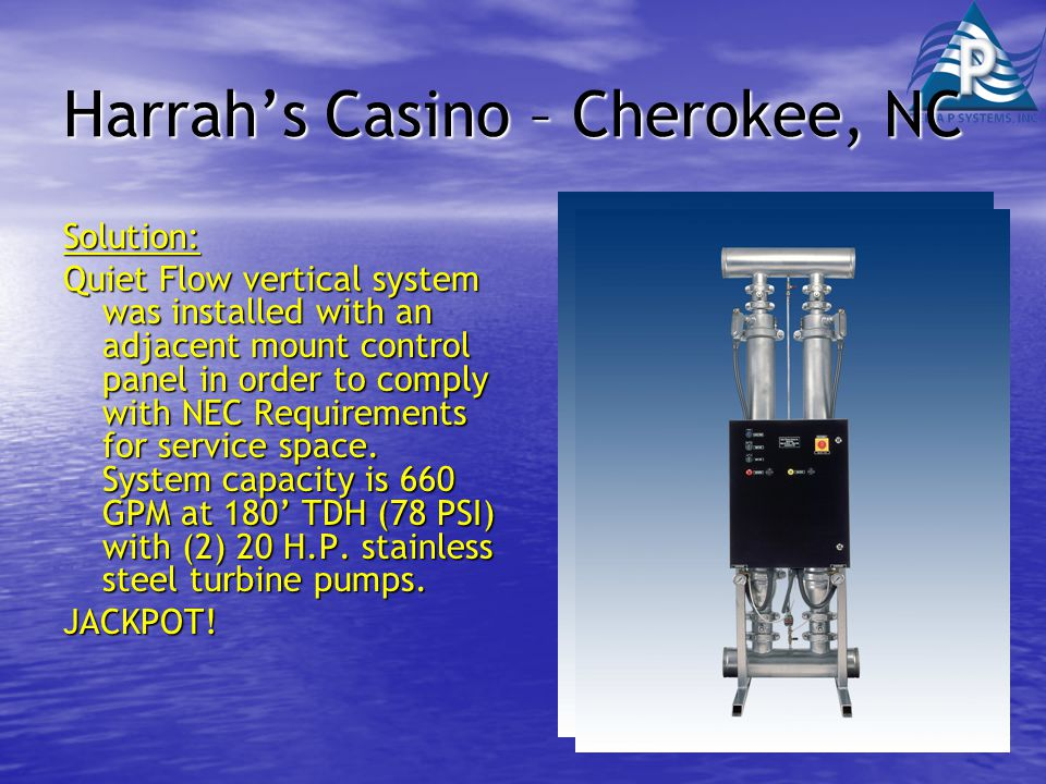 Harrah's Casino – Cherokee, NC Solution: Quiet Flow vertical system was installed with an adjacent mount control panel in order to comply with NEC Requirements for service space.