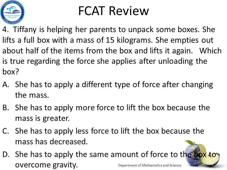 Department of Mathematics and Science FCAT Review 4.