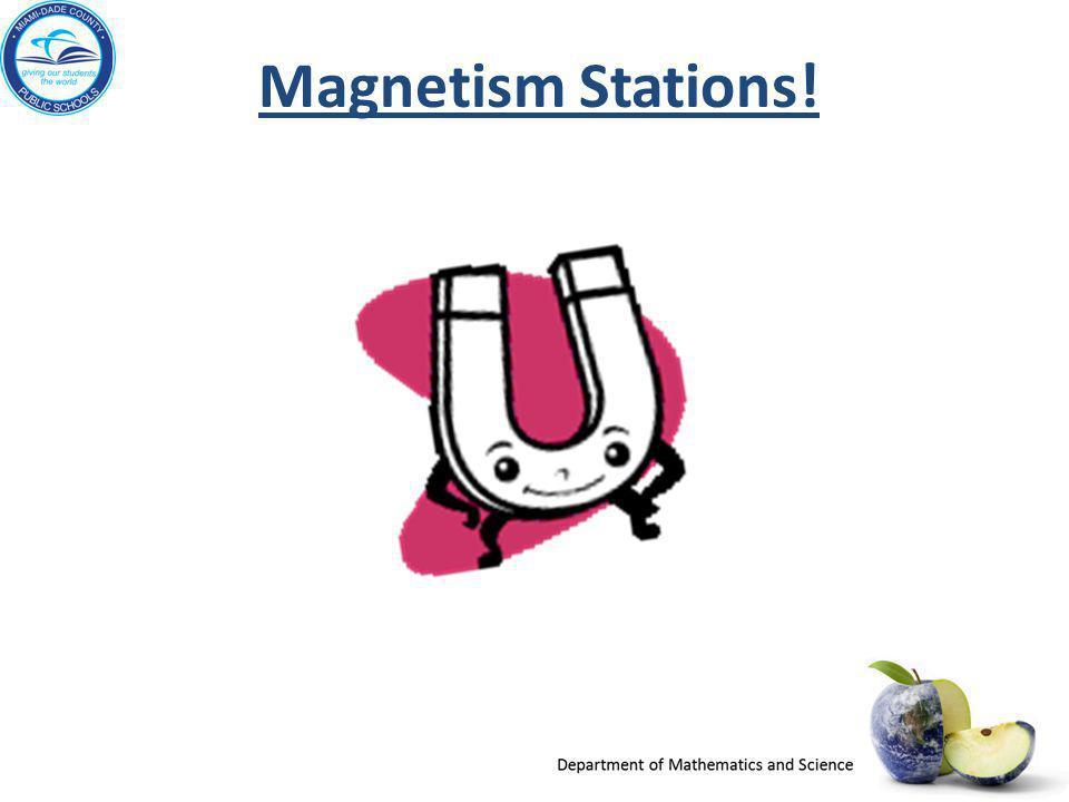 Magnetism Stations!