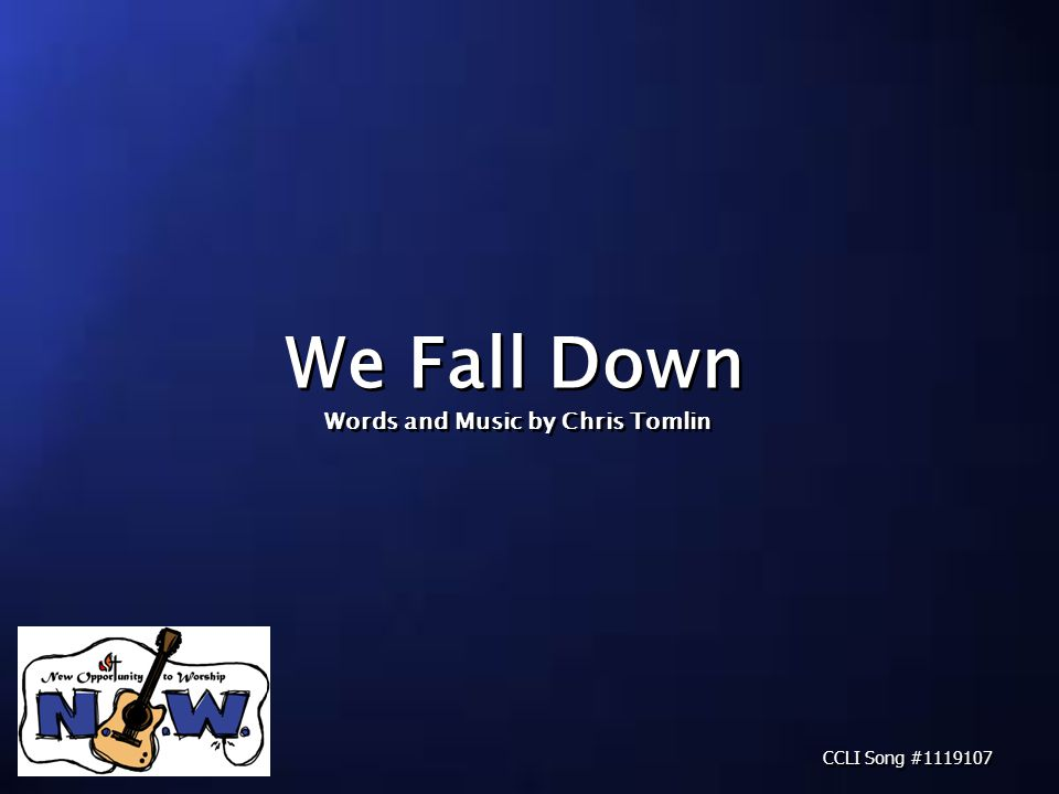 We fall down, we lay our crowns At the feet of Jesus.
