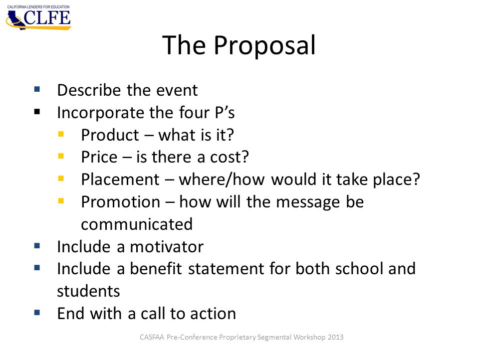  Describe the event  Incorporate the four P's  Product – what is it.