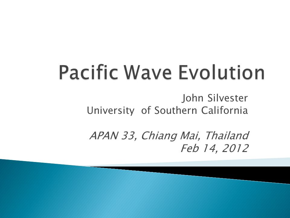 John Silvester University of Southern California APAN 33, Chiang Mai, Thailand Feb 14, 2012