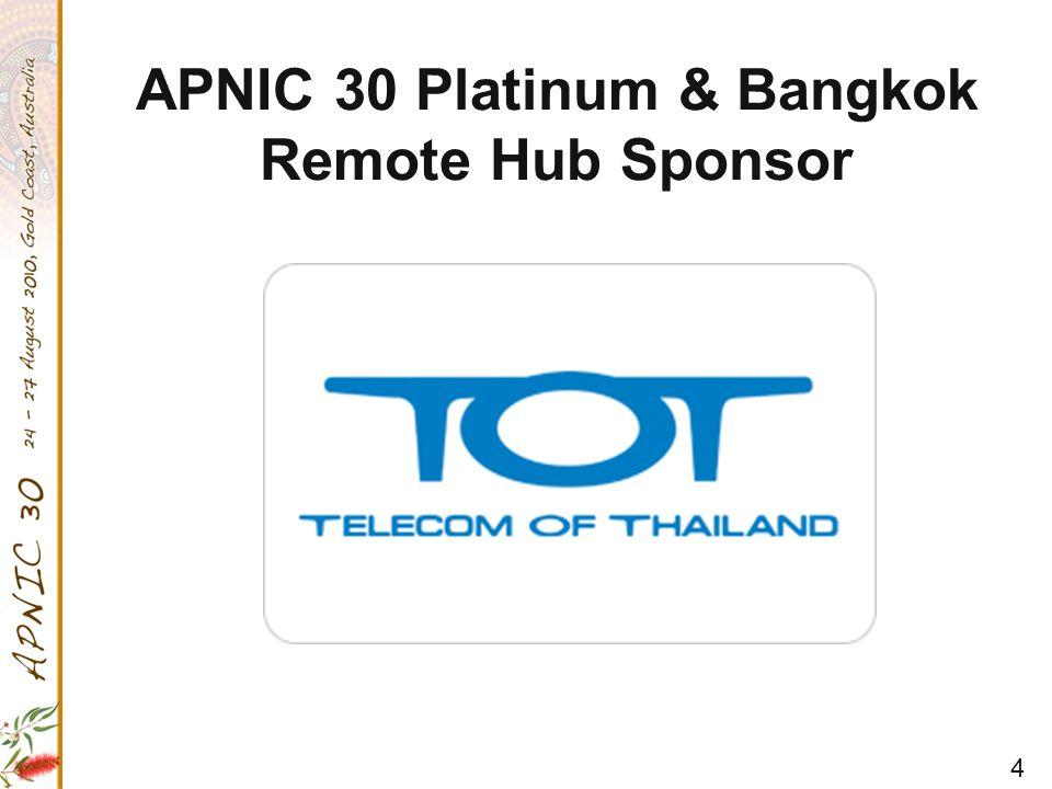 4 APNIC 30 Platinum & Bangkok Remote Hub Sponsor
