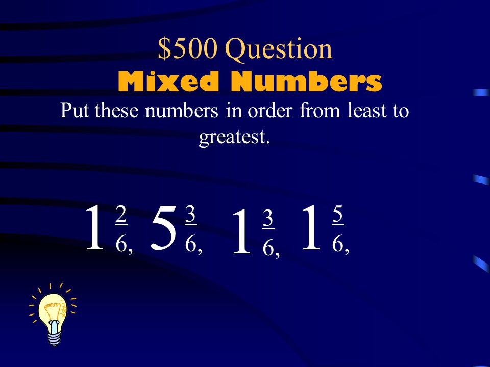 $400 Answer Mixed Numbers 1212 2
