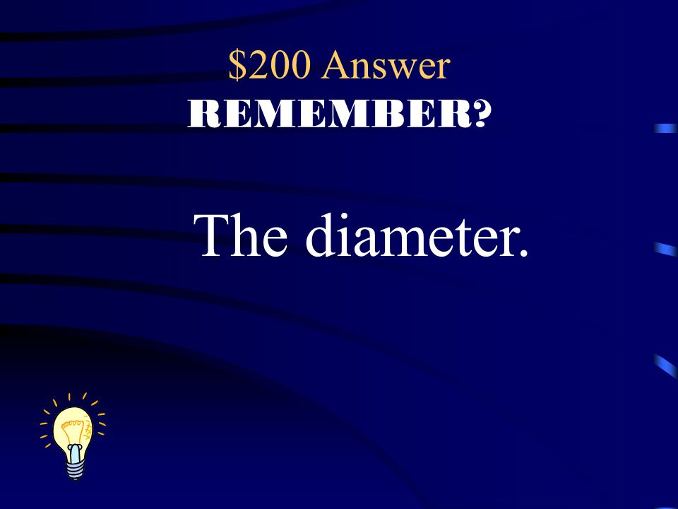 $200 Question REMEMBER? What does this line represent?