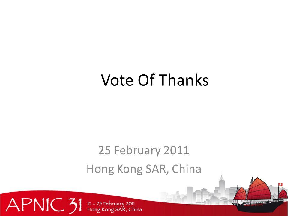 Vote Of Thanks 25 February 2011 Hong Kong SAR, China
