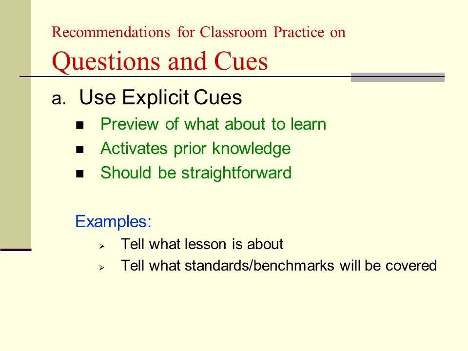 Recommendations for Classroom Practice on Questions and Cues a.