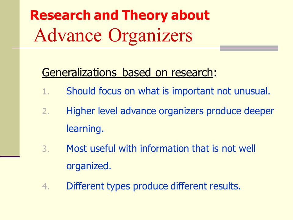 Generalizations based on research: 1. Should focus on what is important not unusual.
