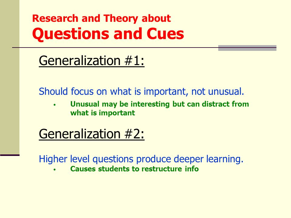 Generalization #1: Should focus on what is important, not unusual.