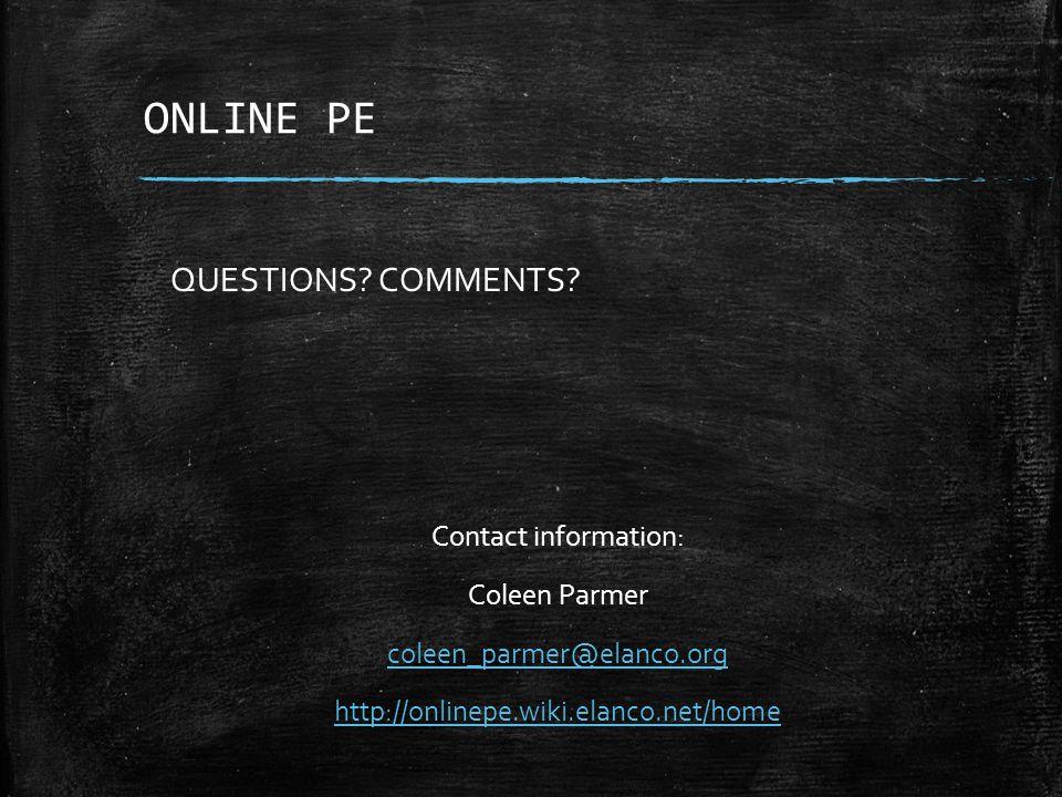 ONLINE PE QUESTIONS.COMMENTS.