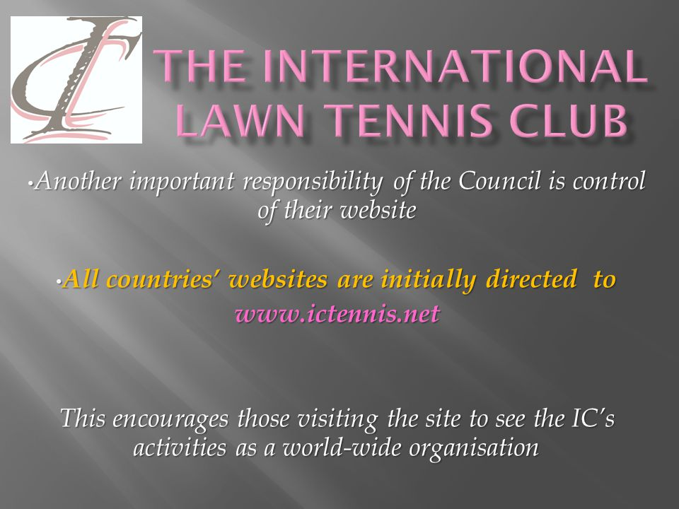IC Council Work - Six key areas 1.Raising the profile/reputation of the IC in all member countries 2. Staging new events (Including events for the und