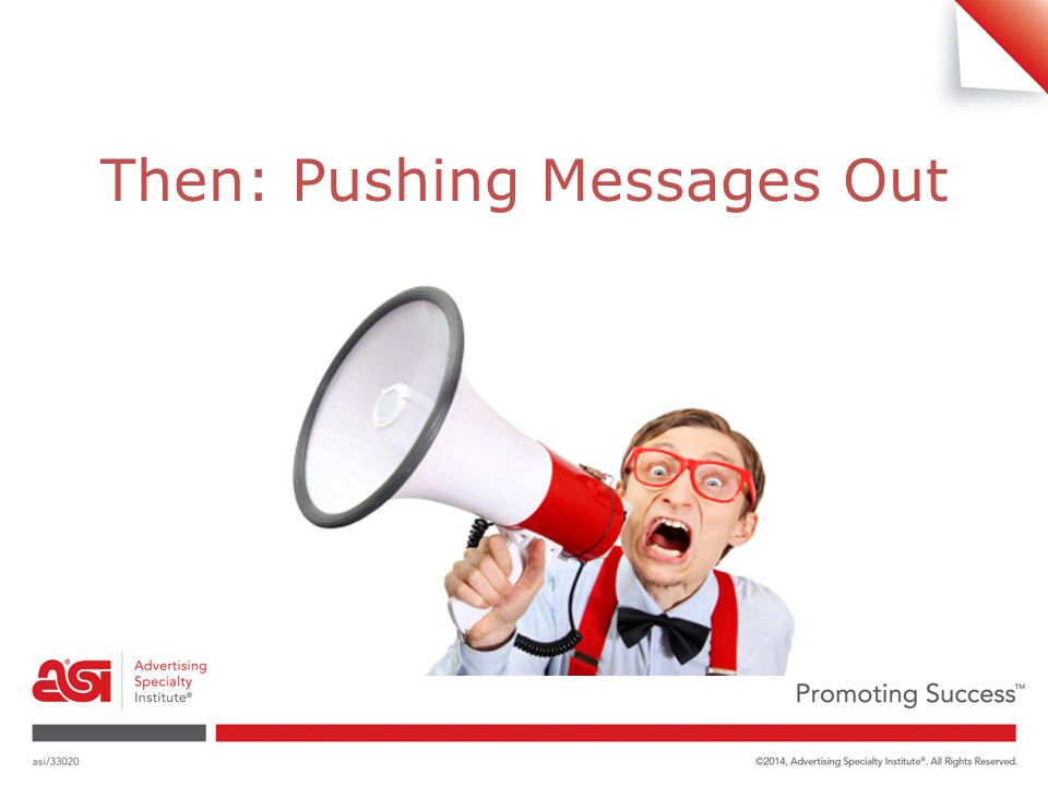 Then: Pushing Messages Out