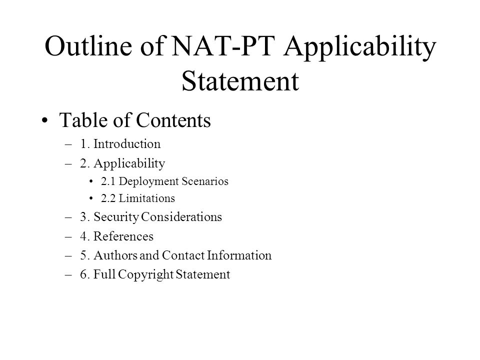 Outline of NAT-PT Applicability Statement Table of Contents –1.