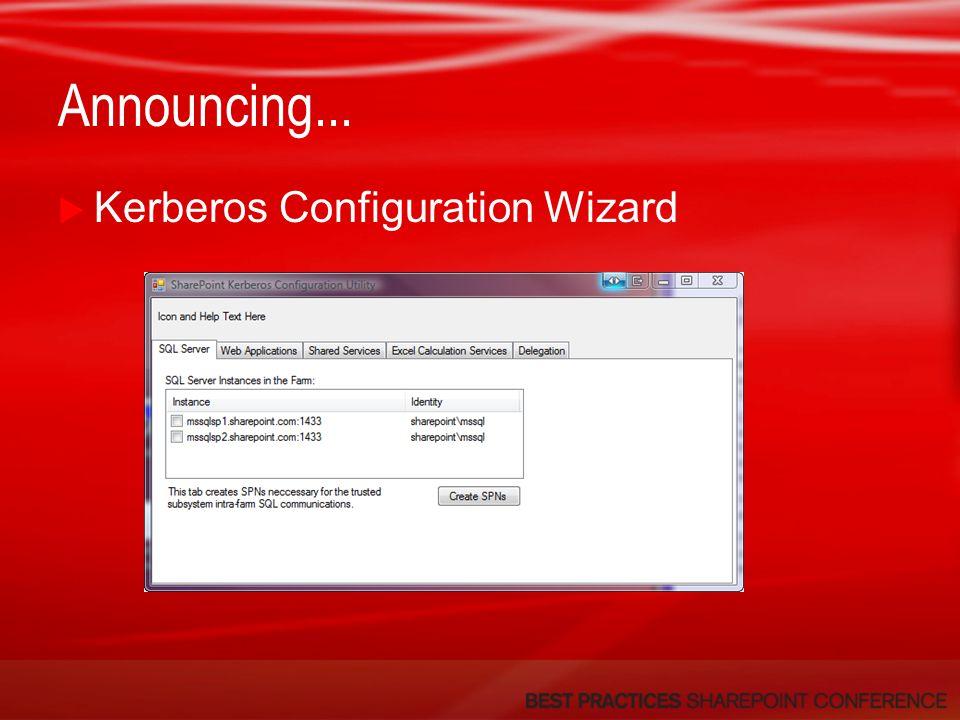 Announcing...  Kerberos Configuration Wizard