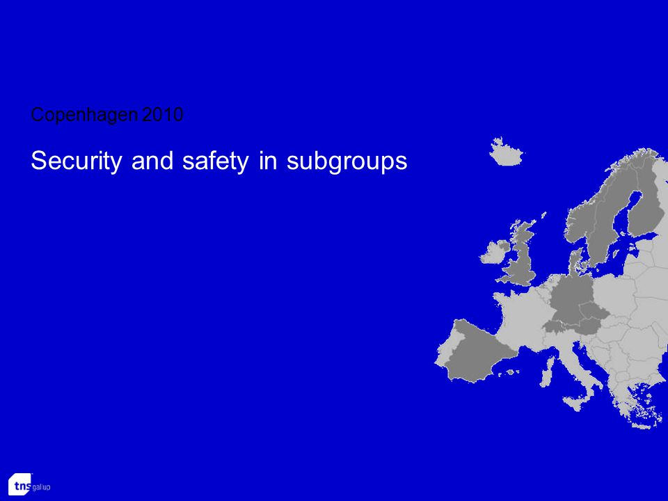 Copenhagen 2010 Security and safety in subgroups