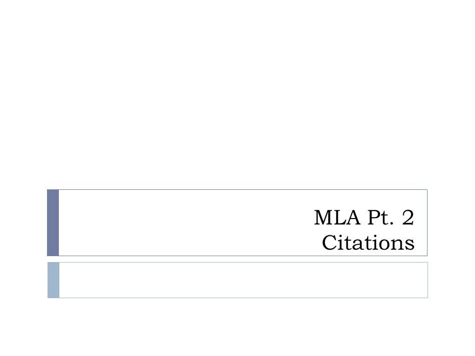 MLA Pt. 2 Citations