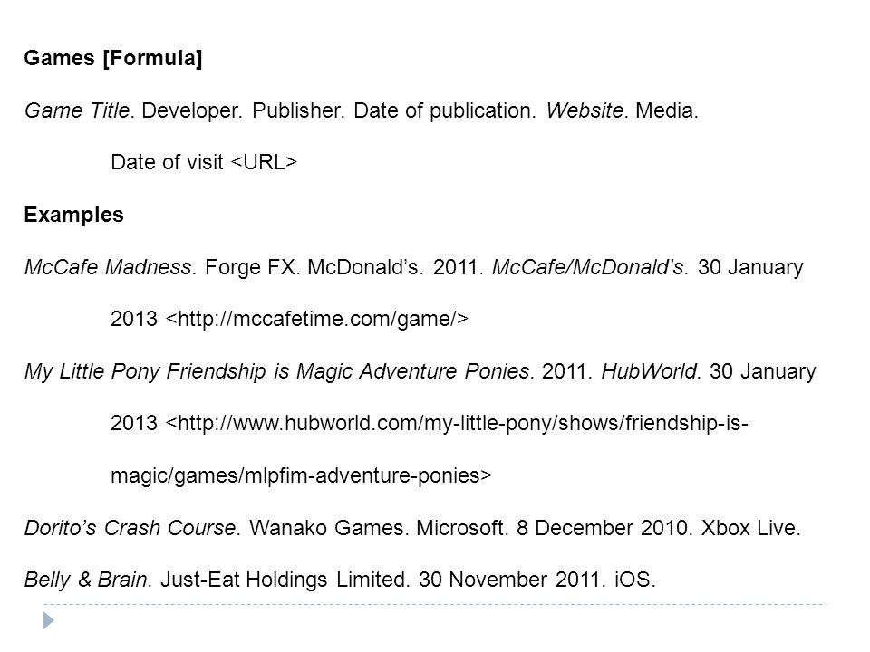 Games [Formula] Game Title. Developer. Publisher.
