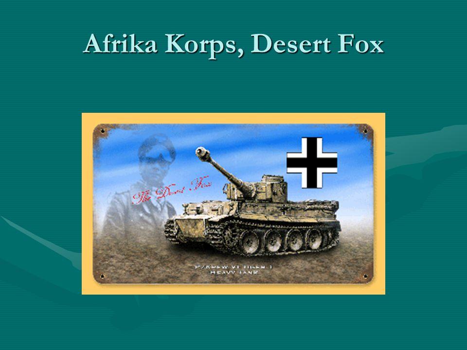 Afrika Korps, Desert Fox