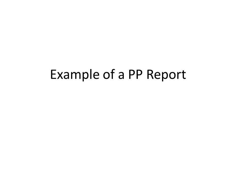 Example of a PP Report