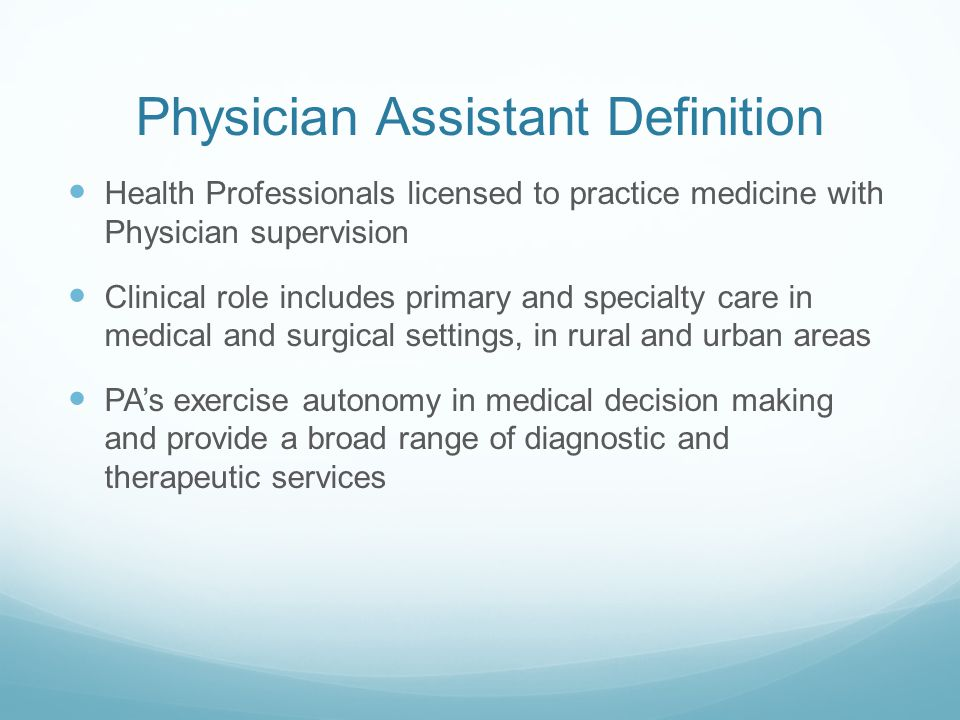 Definition continued Qualified by graduation from accredited educational programs Practice is centered on patient care and may include clinical, educational, research and administrative activities