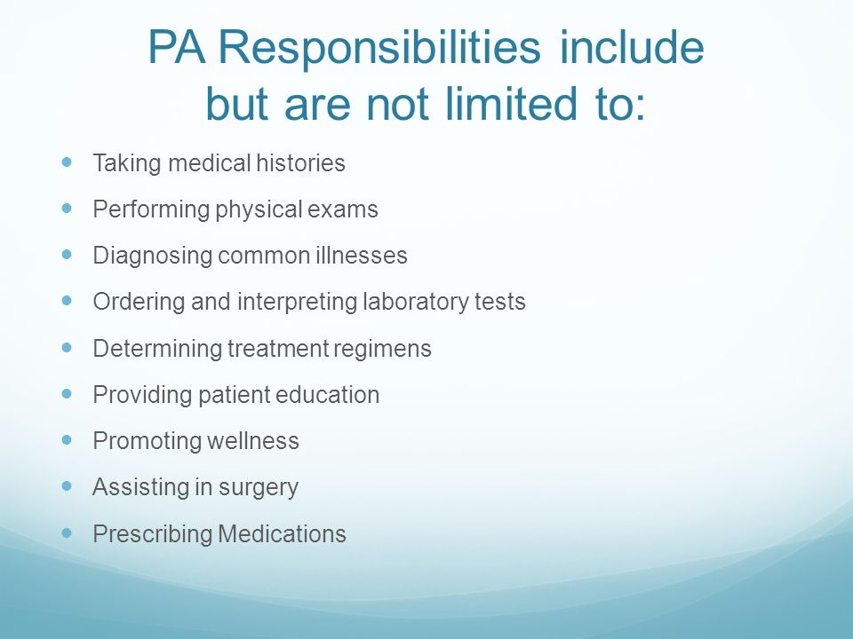 PA Primary Work Settings PAs work in a variety of practice settings including: Family practice, Internal medicine, Emergency medicine, OB/Gyn, Government institutions, Surgery and as house officers.