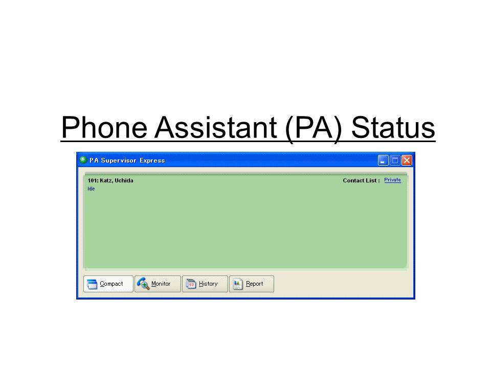 Phone Assistant (PA) Status