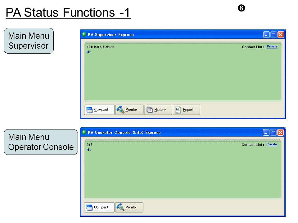 "PA Status Functions -1 "" Main Menu Operator Console Main Menu Supervisor"