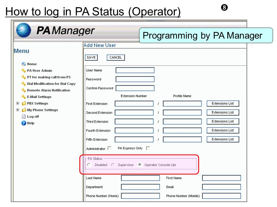 """How to log in PA Status (Operator) Programming by PA Manager """""""
