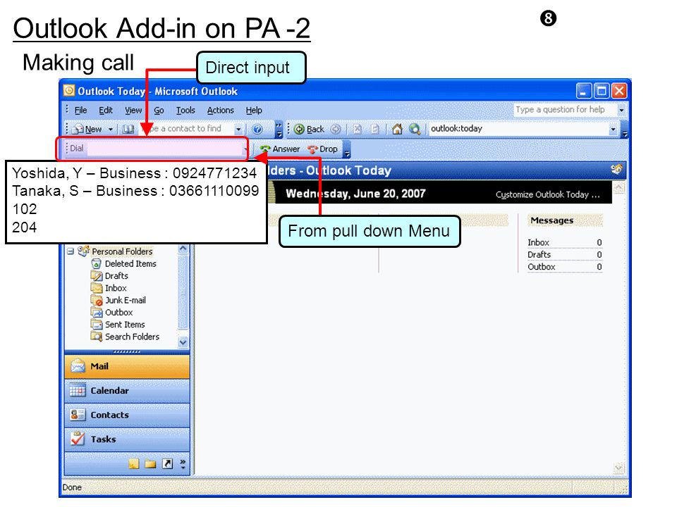 """Making call Outlook Add-in on PA -2 """" Yoshida, Y – Business : 0924771234 Tanaka, S – Business : 03661110099 102 204 Direct input From pull down Menu"""