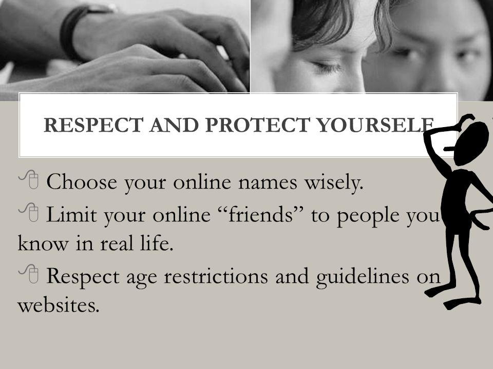  Set your privacy settings to limit access by strangers  Consider your safety and future college and career goals when posting  Report anything inappropriate to an adult  Keep the lines of communication open with parents and teachers and share your experiences.