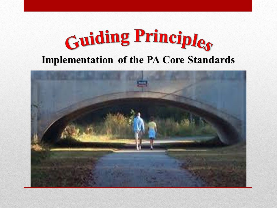 Implementation of the PA Core Standards