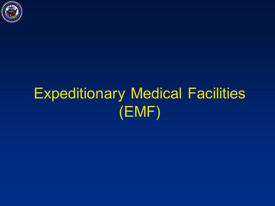 Expeditionary Medical Facilities (EMF)