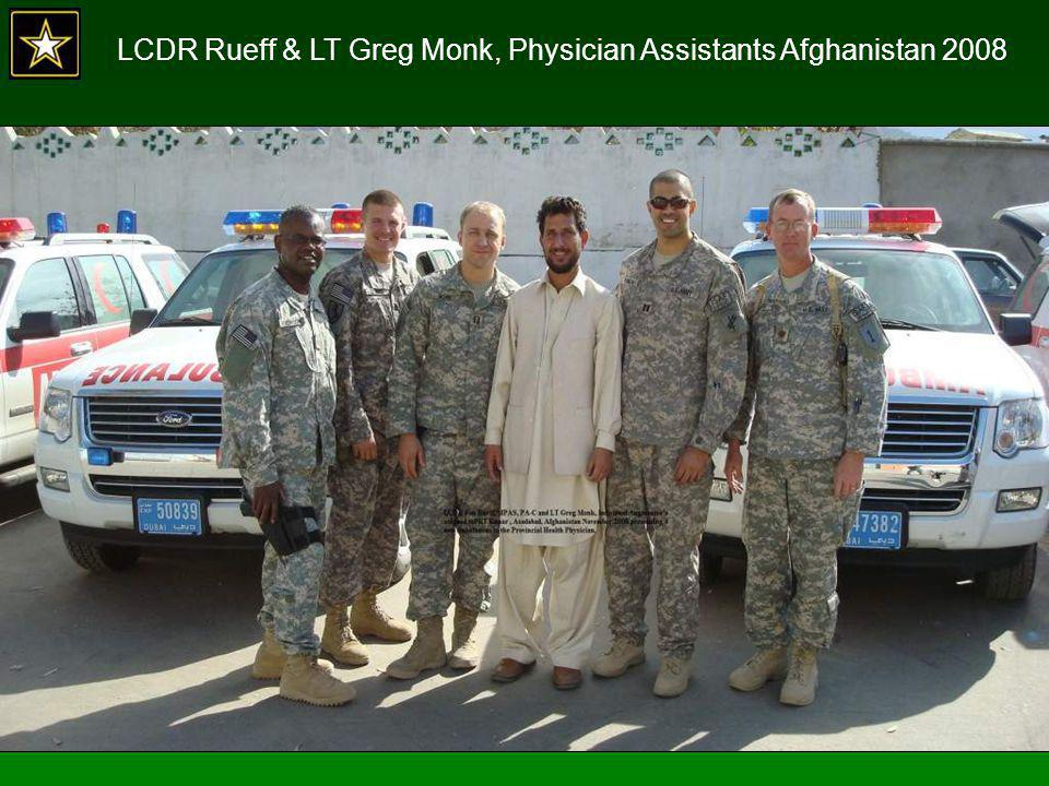 LCDR Rueff & LT Greg Monk, Physician Assistants Afghanistan 2008