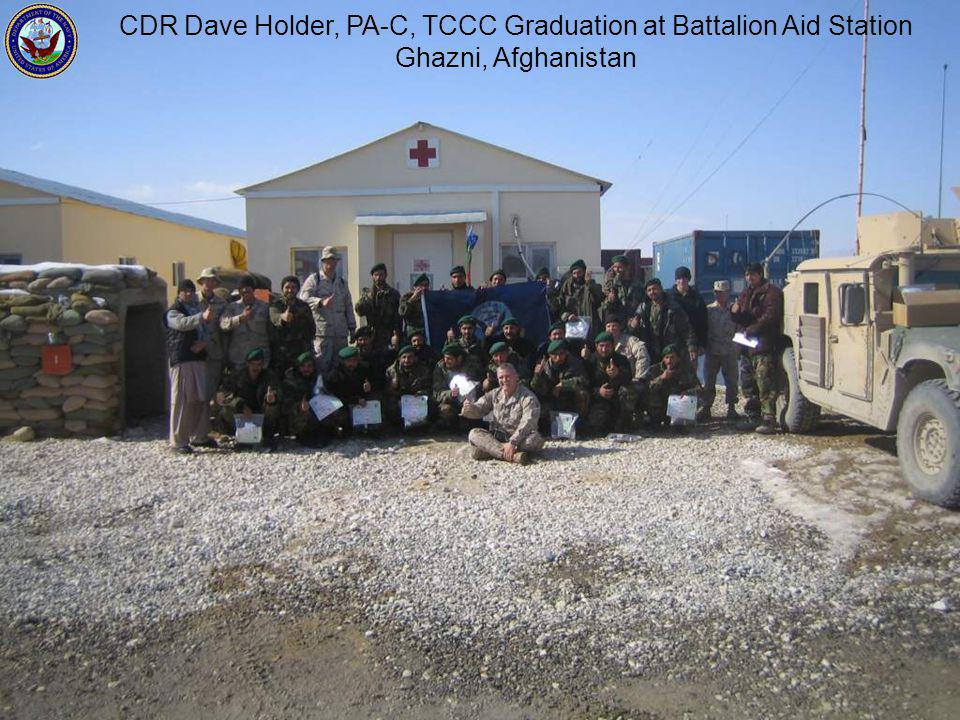 CDR Dave Holder, PA-C, TCCC Graduation at Battalion Aid Station Ghazni, Afghanistan
