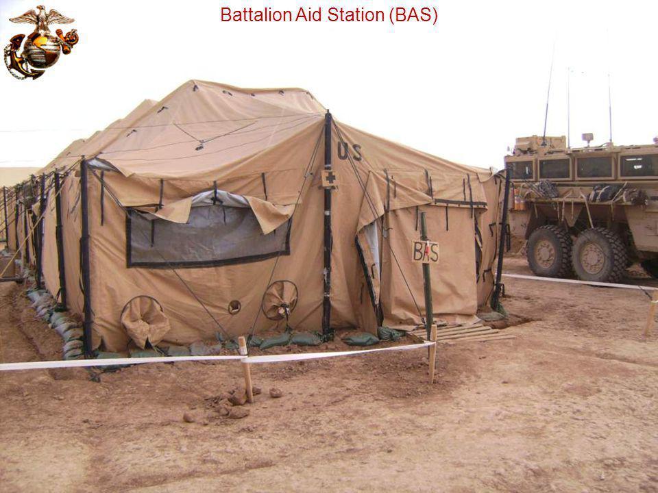 Battalion Aid Station (BAS)