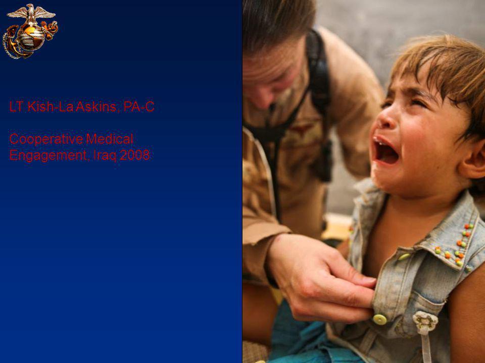 LT Kish-La Askins, PA-C Cooperative Medical Engagement, Iraq 2008