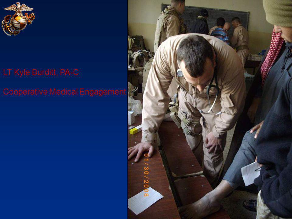 LT Kyle Burditt, PA-C Cooperative Medical Engagement