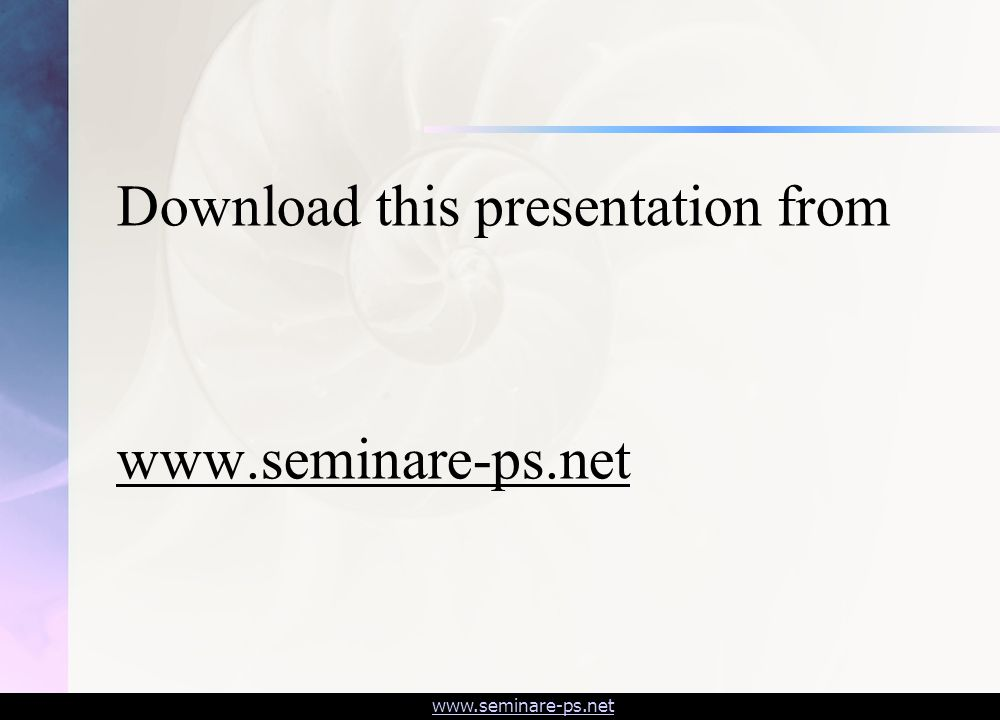 www.seminare-ps.net Download this presentation from www.seminare-ps.net