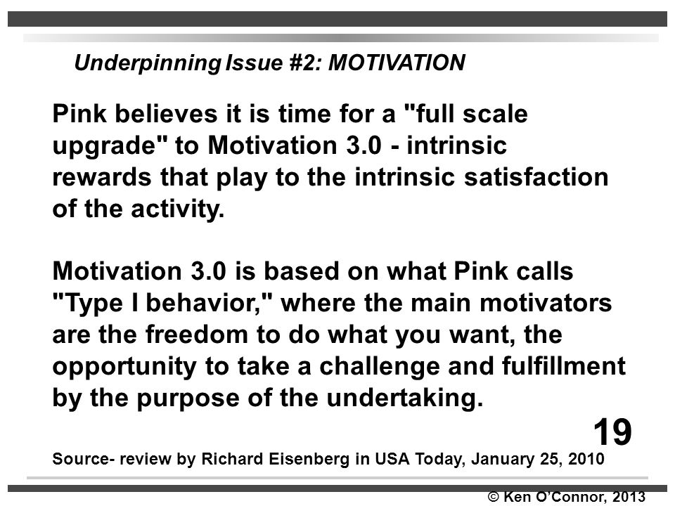 © Ken O'Connor, 2013 Pink believes it is time for a