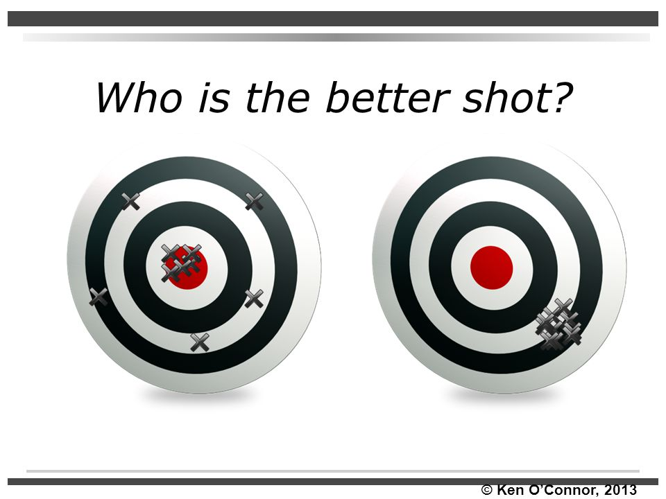 Who is the better shot?