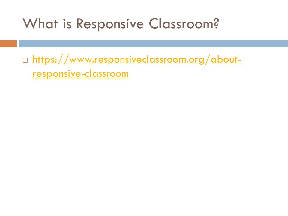 What is Responsive Classroom.