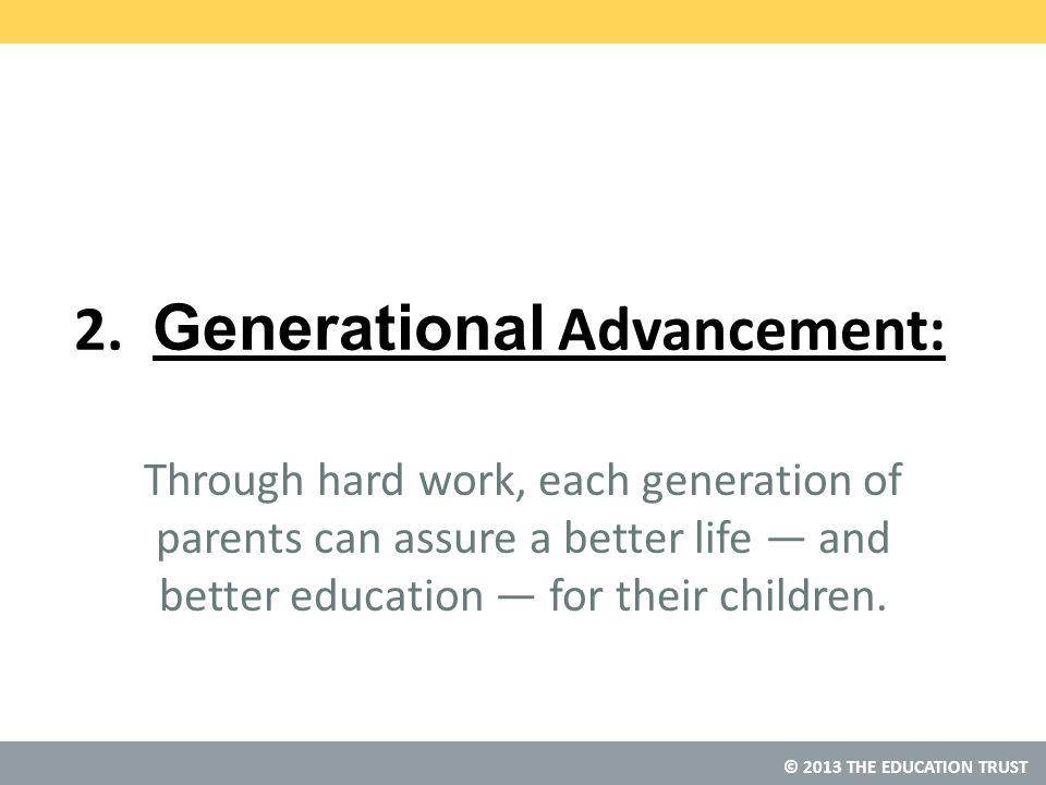 © 2013 THE EDUCATION TRUST 2.