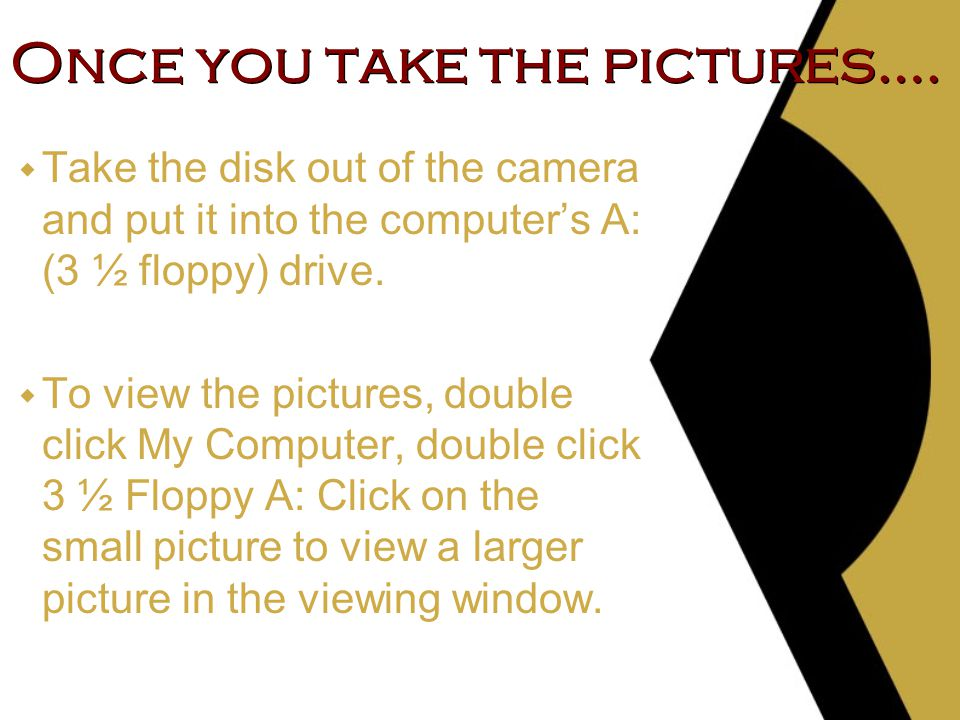 Once you take the pictures….