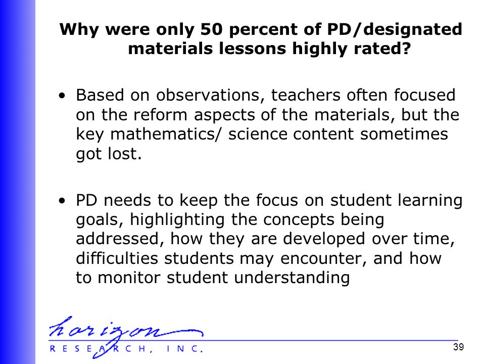 39 Why were only 50 percent of PD/designated materials lessons highly rated.