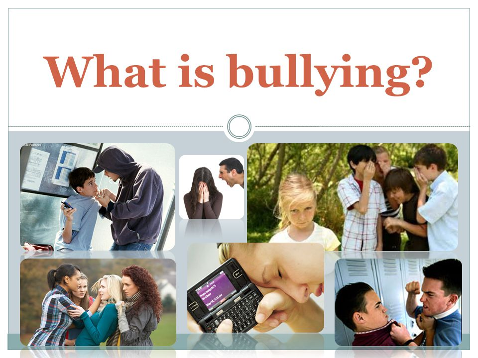 Unsupervised places Internet (cyber-bullying) Violent video games and TV Abusive homes Where does bullying thrive?
