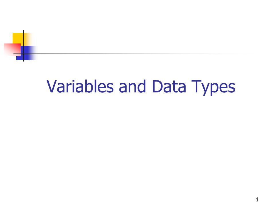 1 Variables and Data Types