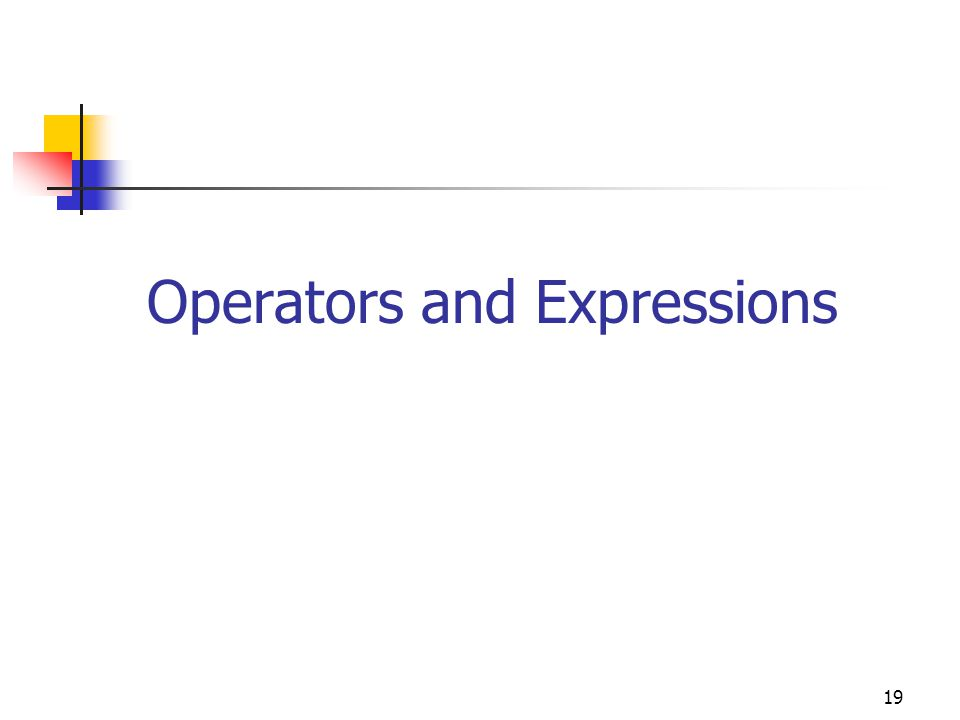 19 Operators and Expressions
