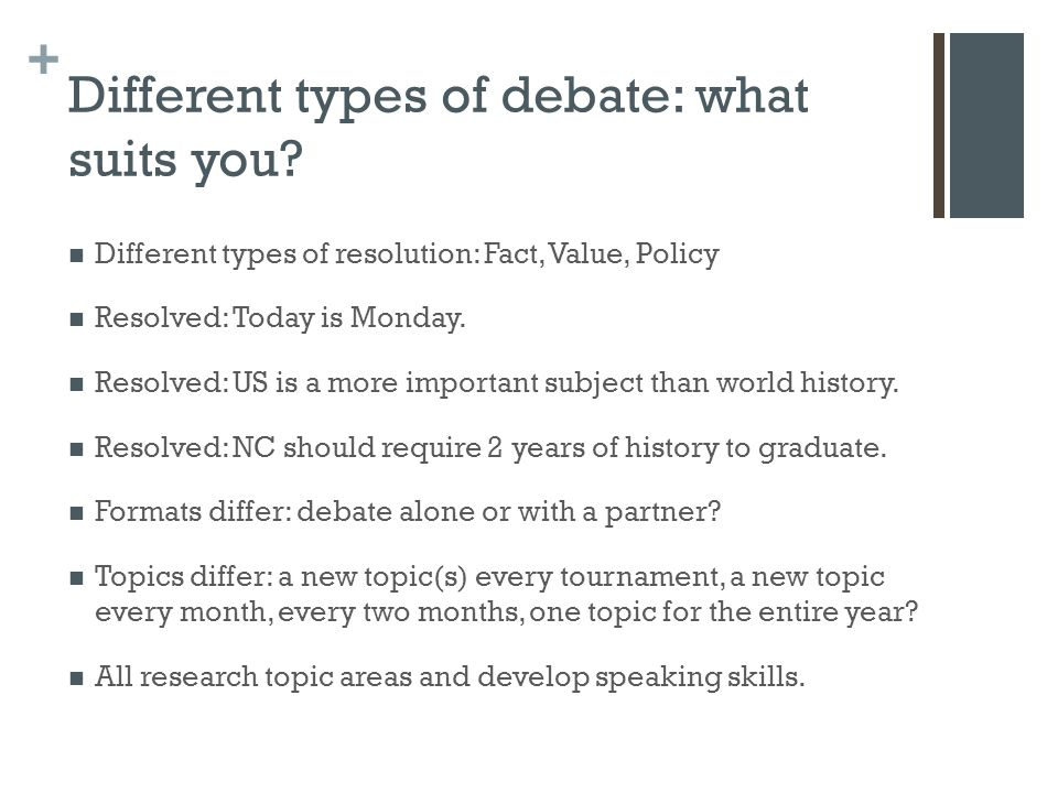 + Different types of debate: what suits you.